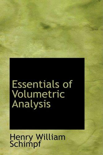 9780559365874: Essentials of Volumetric Analysis
