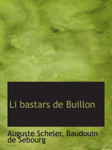 9780559368240: Li bastars de Buillon