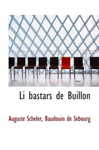 9780559368257: Li bastars de Buillon