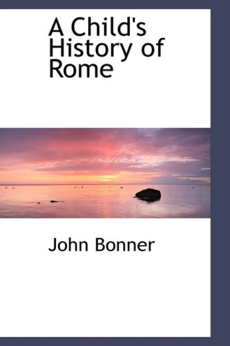 9780559371158: A Child's History of Rome