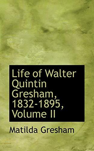 Life of Walter Quintin Gresham, 1832-1895, Volume: Matilda Gresham