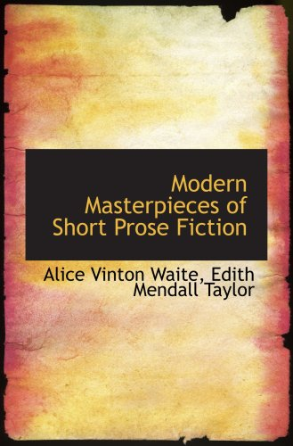 Modern Masterpieces of Short Prose Fiction: Vinton Waite, Edith