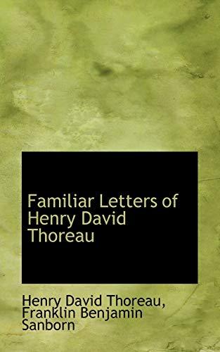 9780559378478: Familiar Letters of Henry David Thoreau