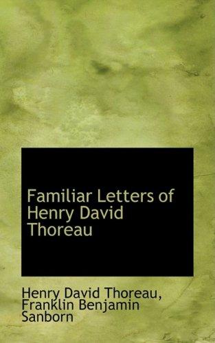 9780559378485: Familiar Letters of Henry David Thoreau (Bibliobazaar Reproduction Series)