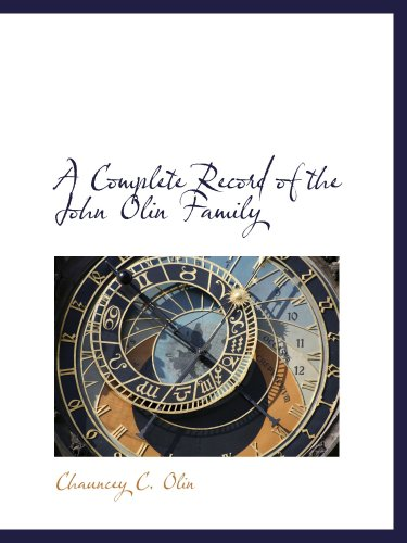 9780559390074: A Complete Record of the John Olin Family