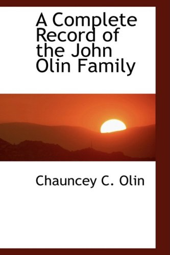 9780559390104: A Complete Record of the John Olin Family