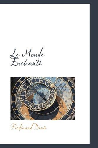 9780559390838: Le Monde Enchante