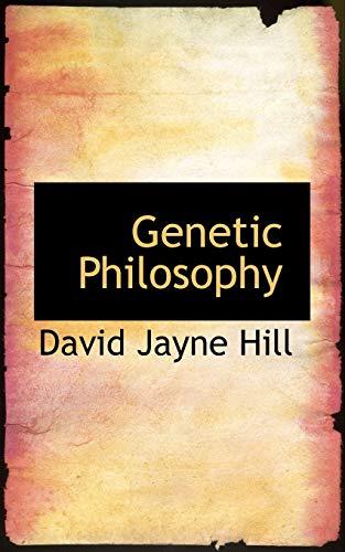 9780559391309: Genetic Philosophy