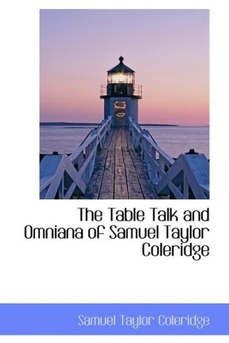 9780559392696: The Table Talk and Omniana of Samuel Taylor Coleridge