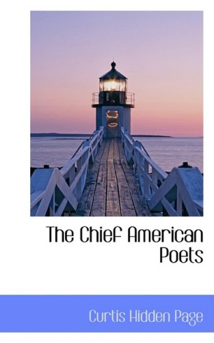 9780559401015: The Chief American Poets