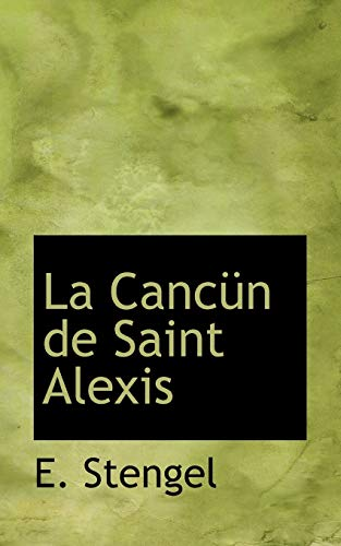 9780559403484: La Cancun De Saint Alexis