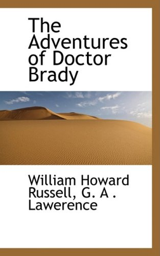 9780559405419: The Adventures of Doctor Brady