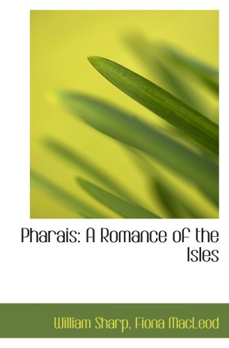 9780559408076: Pharais: A Romance of the Isles