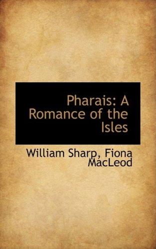 9780559408113: Pharais: A Romance of the Isles