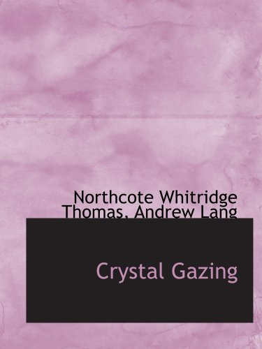 9780559409530: Crystal Gazing