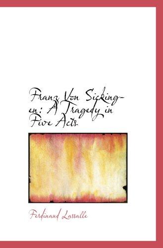 9780559411717: Franz Von Sickingen: A Tragedy in Five Acts