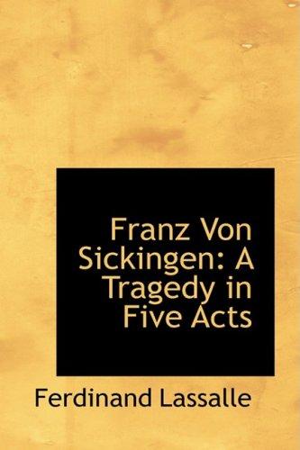 9780559411748: Franz Von Sickingen: A Tragedy in Five Acts
