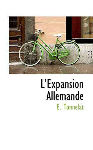 9780559413568: L'Expansion Allemande