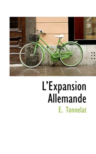 9780559413582: L'Expansion Allemande