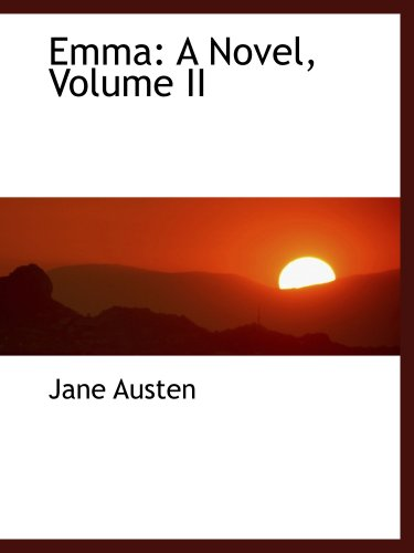 9780559424861: Emma: A Novel, Volume II