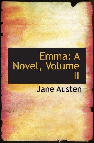 9780559424885: Emma: A Novel, Volume II