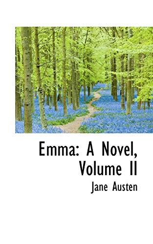 9780559424908: 2: Emma: A Novel, Volume II