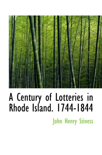 9780559425066: A Century of Lotteries in Rhode Island. 1744-1844