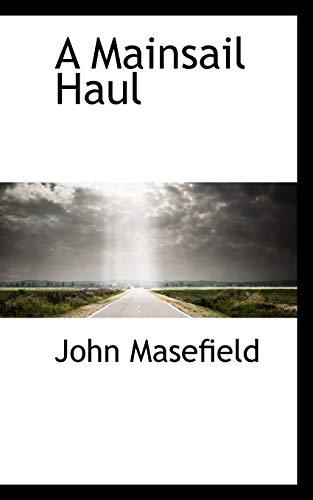 9780559425257: A Mainsail Haul