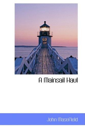 9780559425271: A Mainsail Haul