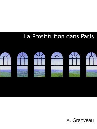 9780559426698: La Prostitution dans Paris