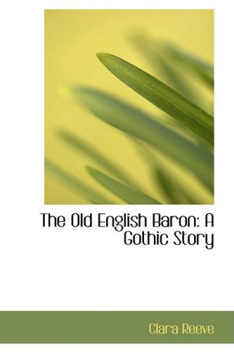 9780559428241: The Old English Baron: A Gothic Story