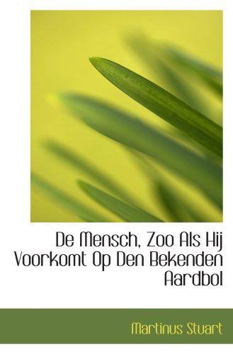 9780559430879: De Mensch, Zoo Als Hij Voorkomt Op Den Bekenden Aardbol