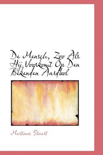 9780559430893: De Mensch, Zoo Als Hij Voorkomt Op Den Bekenden Aardbol