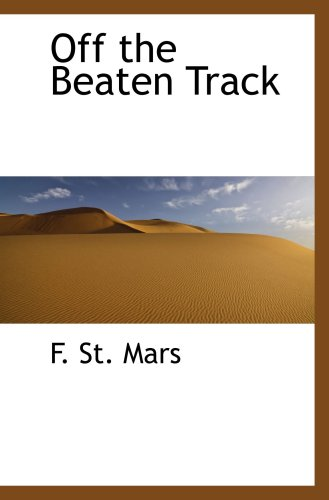 9780559433337: Off the Beaten Track