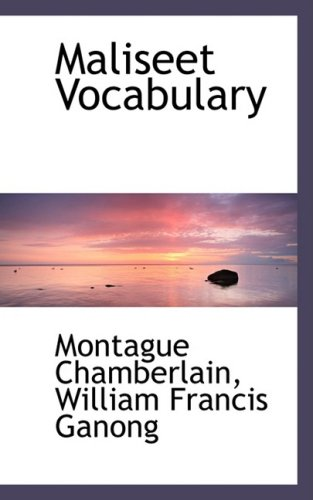 9780559435119: Maliseet Vocabulary