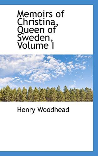9780559436673: Memoirs of Christina, Queen of Sweden, Volume I