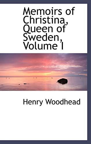 9780559436680: Memoirs of Christina, Queen of Sweden, Volume I