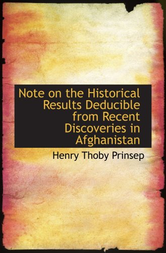 9780559436864: Note on the Historical Results Deducible from Recent Discoveries in Afghanistan