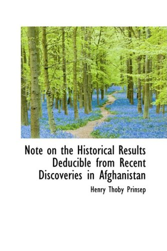 9780559436895: Note on the Historical Results Deducible from Recent Discoveries in Afghanistan