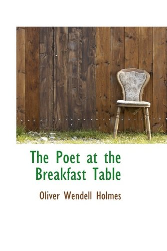 9780559437991: The Poet at the Breakfast Table