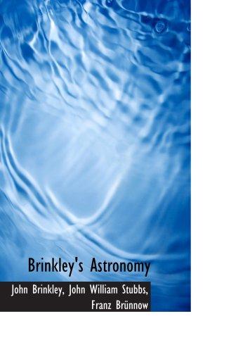 9780559440168: Brinkley's Astronomy
