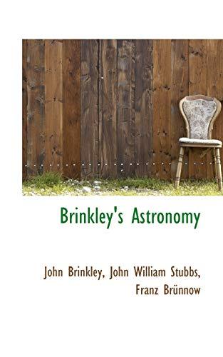 9780559440175: Brinkley's Astronomy