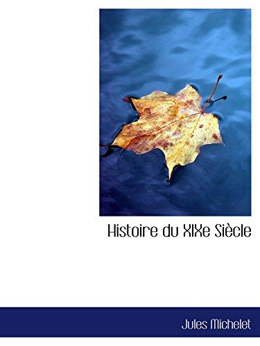 9780559440748: Histoire du XIXe Siècle
