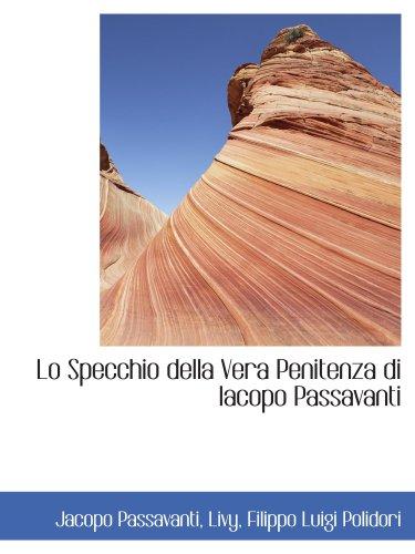9780559443299: Lo Specchio della Vera Penitenza di Iacopo Passavanti