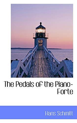 9780559447921: The Pedals of the Piano-Forte
