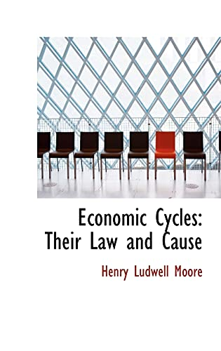 9780559448362: Economic Cycles: Their Law and Cause