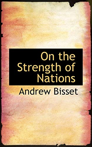 On the Strength of Nations: Andrew Bisset