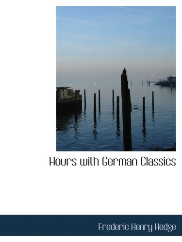 9780559450075: Hours with German Classics