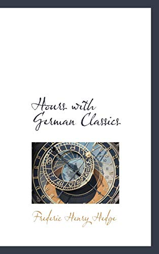9780559450129: Hours with German Classics