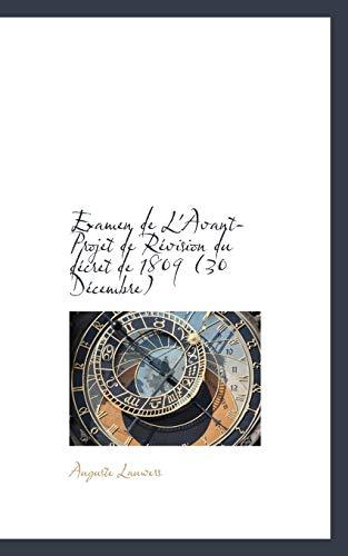 9780559451096: Examen de L'Avant-Projet de Révision du décret de 1809 (French Edition)
